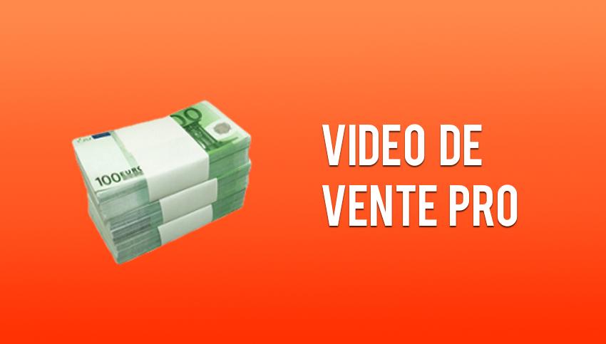 Vidéo de Vente Pro