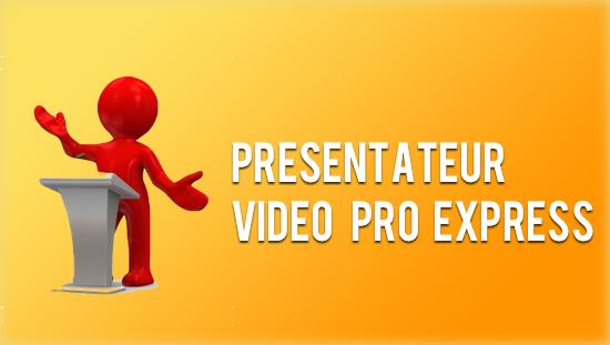 Présentateur vidéo Pro Express